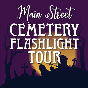 Main Street Cemetery Flashlight Tour