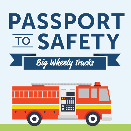 Passport to Safety Wheely Big Trucks