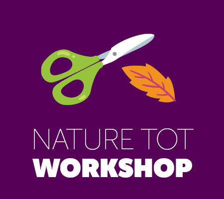 Nature Tot Workshop