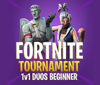 Fortnite 1v1 Duos Beginner Tournament