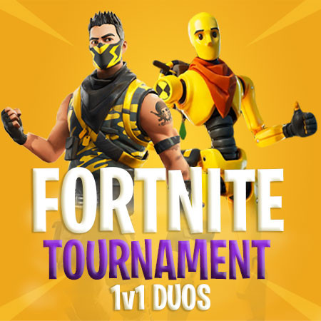 Fortnight 1v1 Duos Tournament