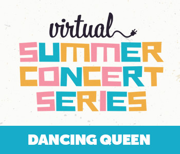 Virtual Concert: Dancing Queen