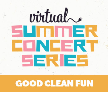Virtual Concert: Good Clean Fun