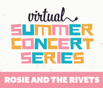 Virtual Concert: Rosie and the Rivets