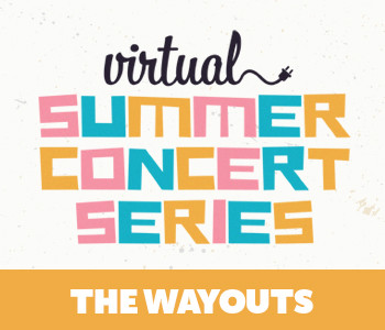 Virtual Concert: The Wayouts