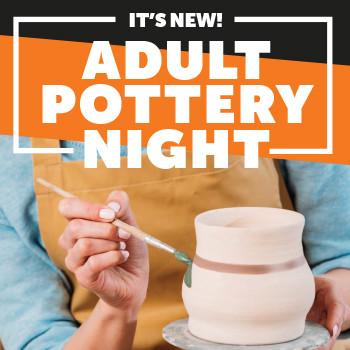 Adult Pottery Night