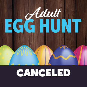 Adult Egg Hunt - CANCELED